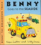 Benny goes to the seaside by Willy Smax