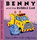 Benny and the bubble car by Keren Ludlow