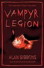 Vampyr Legion by Alan Gibbons