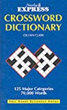 Clark, Gillian: Sunday Express Crossword Dictionary