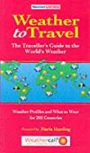 Weather to Travel by Maria Harding