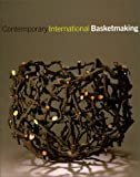 Butcher, Mary: Contemporary International Basketmaking