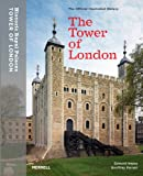 Parnell, Geoffrey: The Tower of London : The Official Illustrated History