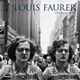 Tucker, Anne Wilkes: Louis Faurer