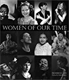Voss, Frederick S.: Women of Our Time: An Album of Twentieth-Century Photographs