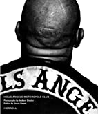 Hells Angels Motorcycle Club by Andrew…