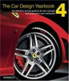 Newbury, Stephen: The Car Design Yearbook 4: The Definitive Annual Guide to All New Concept And Production Cars Worldwide