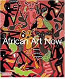 McEvilley, Thomas: African Art Now: Masterpieces from the Jean Pigozzi Collection