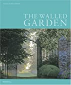 The Walled Garden by Leslie Geddes-Brown