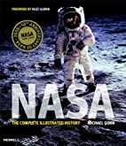 NASA: The Complete Illustrated History by…