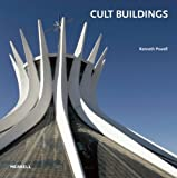Powell, Kenneth: Cult Buildings