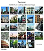 London: Architecture, Building and Social…