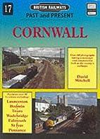 British Railways Past and Present: Cornwall…