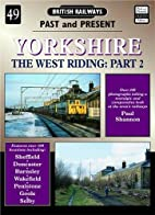 Yorkshire : the West Riding by Paul Shannon