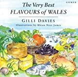 Davies, Gilli: The Very Best Flavours of Wales
