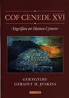 Cof cenedl XVI by Geraint H. Jenkins