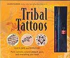 Tribal Tattoos by Aileen Marron