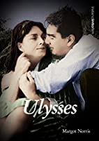 Ulysses (Ireland into Film) by Margot Norris