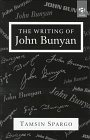 Spargo, Tamsin: The Writing of John Bunyan