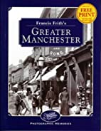 Francis Frith's Greater Manchester…