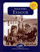 Francis Frith's Exmoor (Photographic…