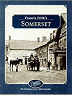 Francis Frith's Somerset (Photographic…