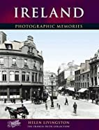 Ireland: Photographic Memories by Francis…