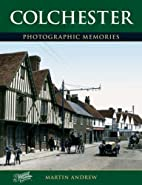 Colchester Pb (Photographic Memories) by…