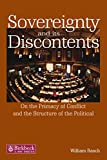 Rasch, William: Sovereignty And Its Discontents: On The Primacy Of Conflict And The Structure Of The Political