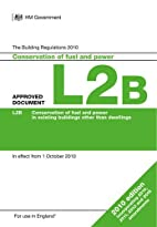 Approved Document L2B: Conservation of Fuel…