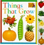 Things That Grow (Snapshot Tab Board Books)