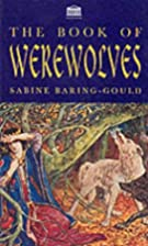 The Book of Werewolves by Sabine…