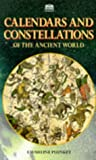 Plunket, Emmeline M.: Calendars and Constellations of the Ancient World