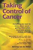 Taking control of cancer : everything you…
