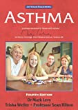 Levy, Mark: Asthma: The at Your Fingertips Guide