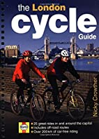 London Cycle Guide by Nicky Crowther