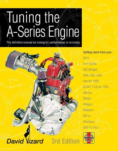 tuning-the-a-series-engine-the-definitive-manual-on-tuning-for-performance-or-economy