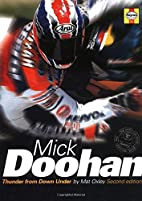 Mick Doohan: The Thunder from Down Under by…