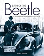 Birth of the Beetle: The Development of the…