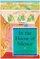 In the House of Silence: Autobiographical…