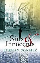Sins and Innocents by Burhan Sönmez