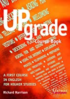 Upgrade: Course Book by Richard Harrison