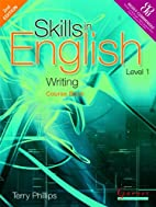 Writing: Level 1 (Skills in English) by Anna…
