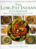 THE LOW-FAT INDIAN COOKBOOK: DELICIOUS AND…