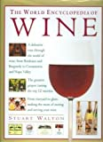 Walton, Stuart: The World Encyclopedia of Wine