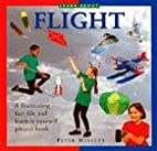 Learn About Flight (Learn About) by Peter…