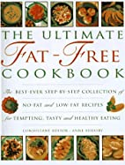 The Ultimate Fat-Free Cookbook: The…