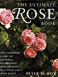 McHoy, Peter: The Ultimate Rose Book