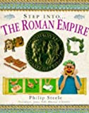 Steele, Philip: The Roman Empire