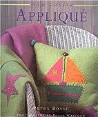 Applique (New Crafts) by Petra Boase